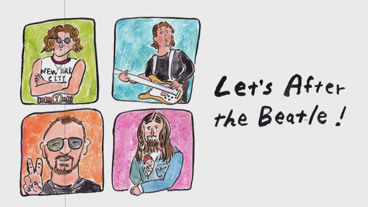 Let's after the Beatle!
